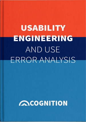 How to Approach Usability Engineering & Use Error Analysis